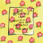 Anja Weiss, Die Geschichte vom Kneifpopo und vom Popokneif, Text Illustration und Layout