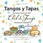 Tango, Tango y Tapas, Clubdetango, Kochbuch, Illustration, Food, Anja Weiss, Hannover