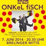 Brelinger Mitte, Kultur im Dorf 14 - Plakat ONKel fiSCH